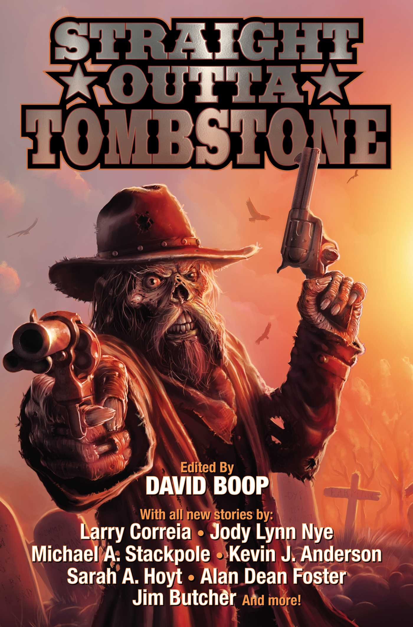 "Preliminary cover for ""Straight Outta Tombstone"", edited by David Boop."