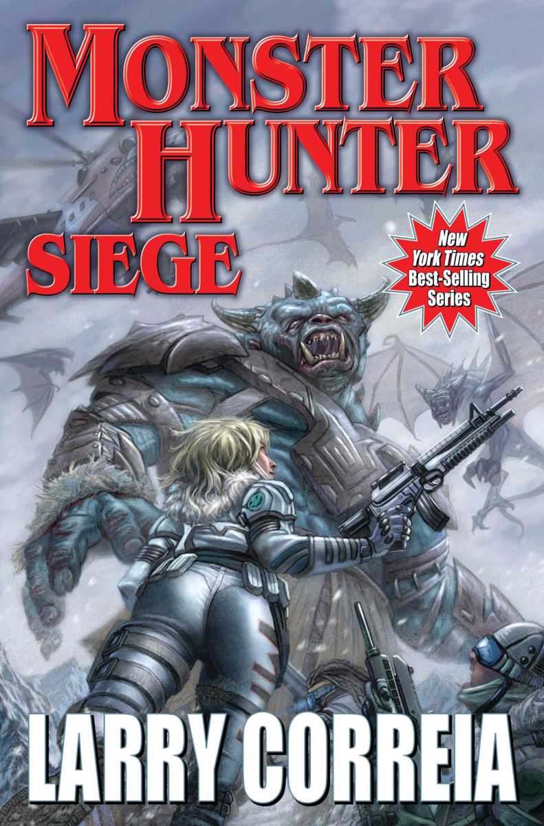 Monster Hunter Siege by Larry Correia - book review