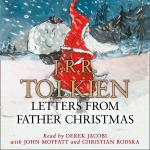 Letters from Father Christmas by J.R.R. Tolkien – short audiobook review