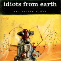 Those Idiots from Earth by Richard Wilson - collection review