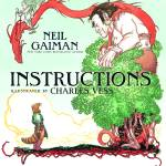 Instructions by Neil Gaiman – picture book review