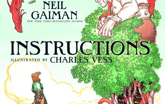 """Instructions"" by Neil Gaiman and illustrated by Charles Vess."