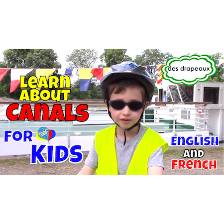 Canals For Kids   Learn English And French Kids