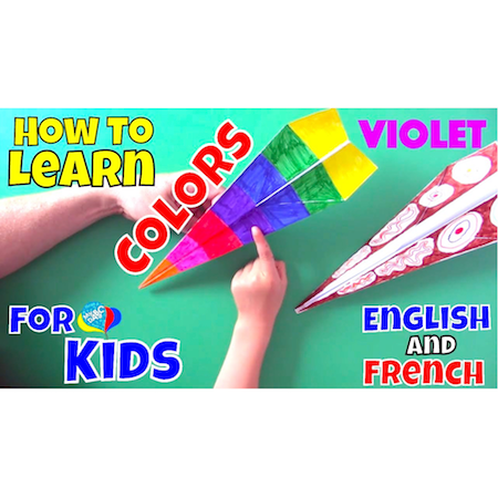 Colors For Kids | Learn English And French For Kids