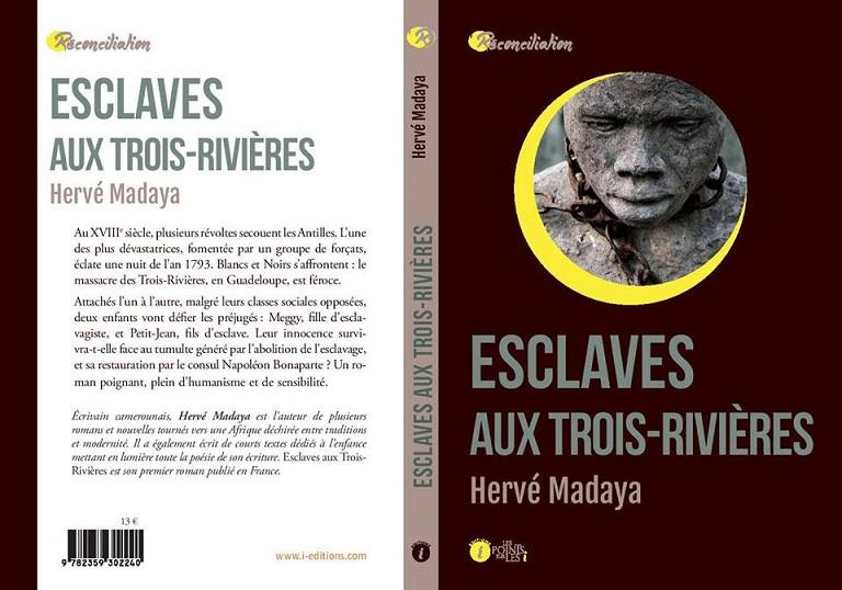 "Cameroun-Diaspora/ ""Esclaves aux Trois-Rivières"" de Hervé Madaya"