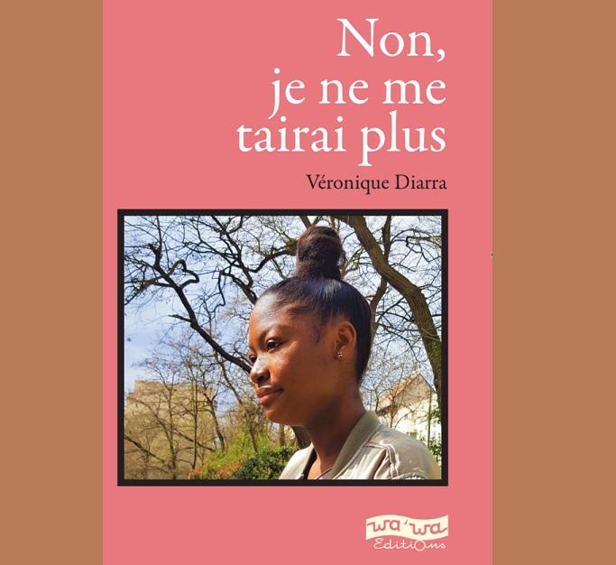 "CI-Diaspora/ ""Non je ne me tairai plus"" de Véronique Diarra"