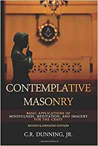 Contemplative Masonry by Chuck Dunning