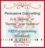 """Persuasive Copywriting:  Is it """"Helping """" or """"Hurting"""" your business?"""
