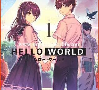 In February Manga Adaptation Hello World Reaches Climax