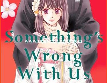 Something's Wrong With Us Volume 2: Manga Review