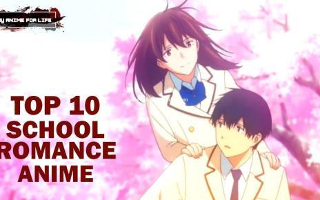 10 Best School Romance Anime