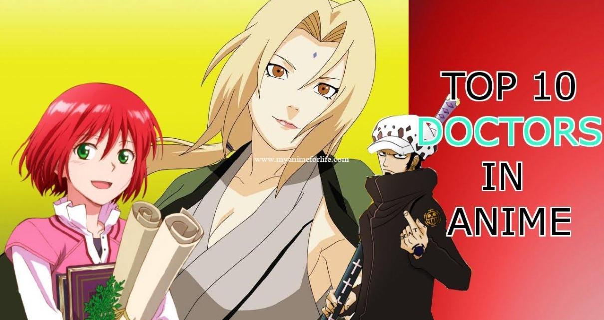 top 10 anime doctors