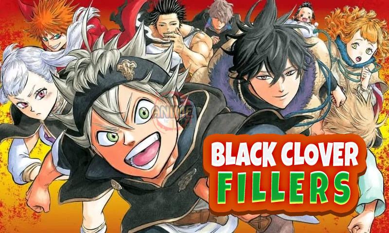 Black Clover Filler Guide Black Clover Filler List