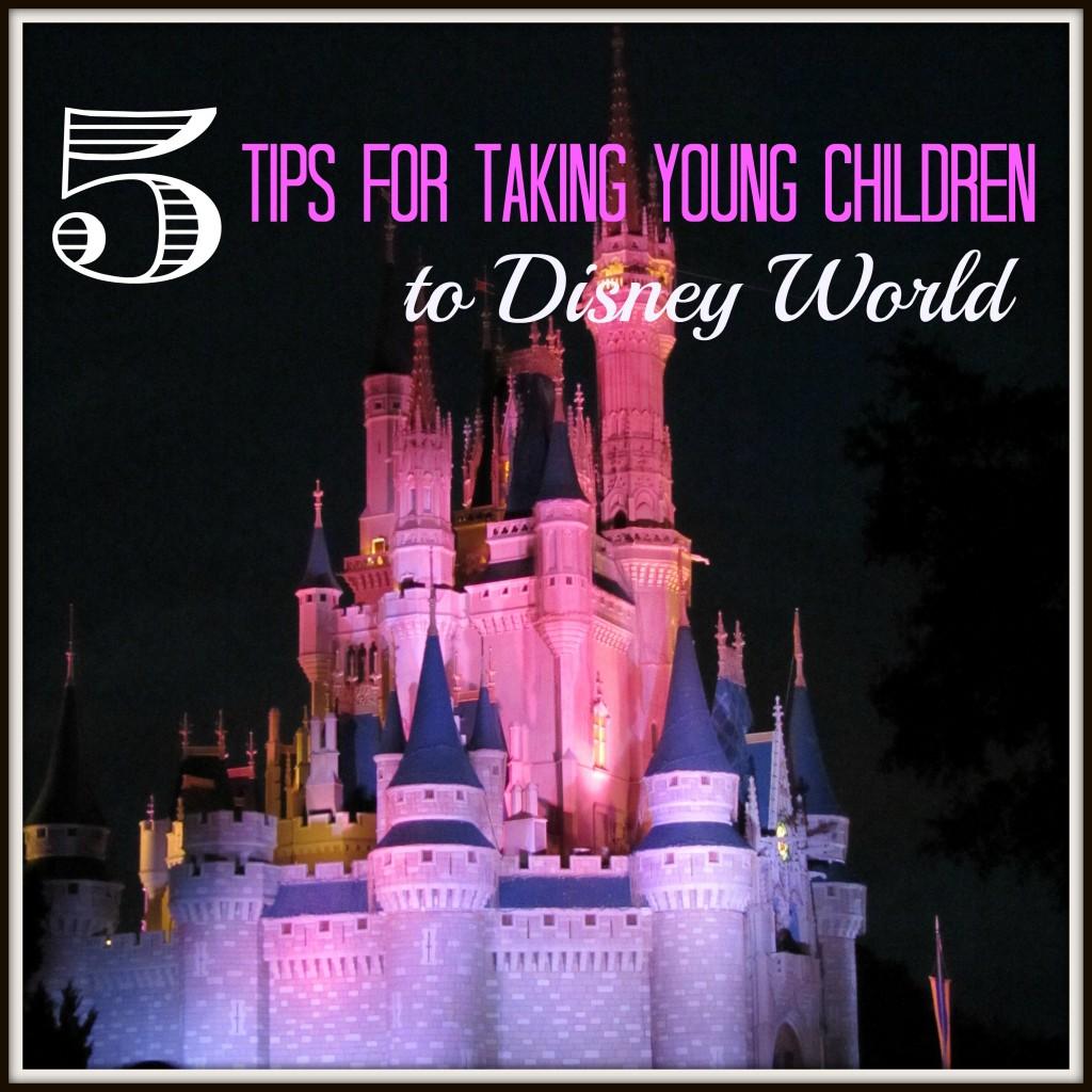 5 Tips for Taking Young Children to Disney World #WaltDisneyWorld #DisneyWorld #MagicKingdom | mybigfathappylife.com