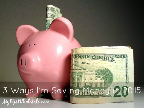 3 Ways I'm Saving Money in 2015