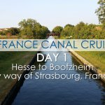 France Canal Cruise: Day 1 Hesse to Boofzheim by way of Strasbourg, France