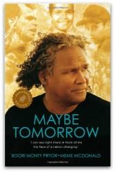 Maybe Tomorrow by Meme McDonald & Boori Pryor
