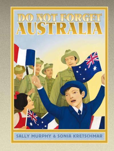 Do Not Forget Australia - Sally Murphy