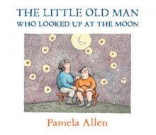Little Old Man - Pamela Allen