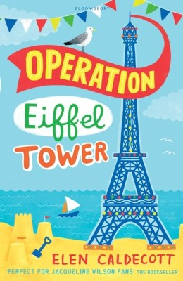 Operation Eiffel Tower - Elen Caldecott