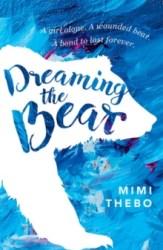 Dreaming The Bear - Mimi Thebo