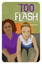 Too Flash - Melissa Lucashenko