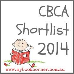 CBCA Book Awards 2014 ~ Shortlist