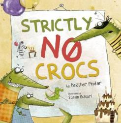 Strictly No Crocs