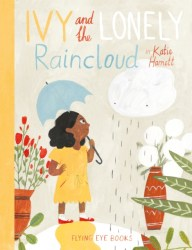 Ivy And The Lonely Raincloud - Katie Harnet