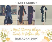 5 Most Stunning Abaya Trends to Follow this Ramadan 2019