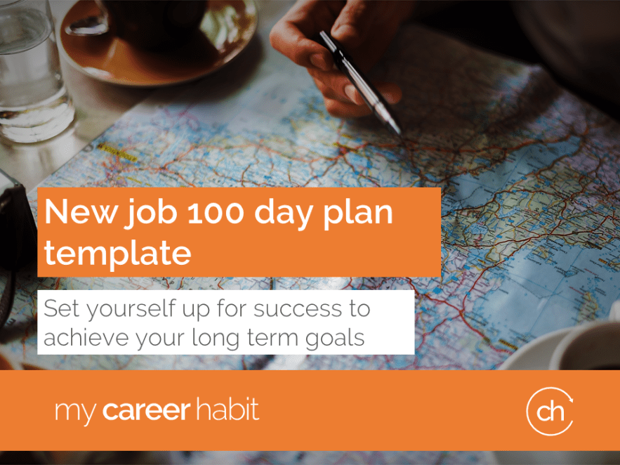 new job 100 day plan template make a great first impression