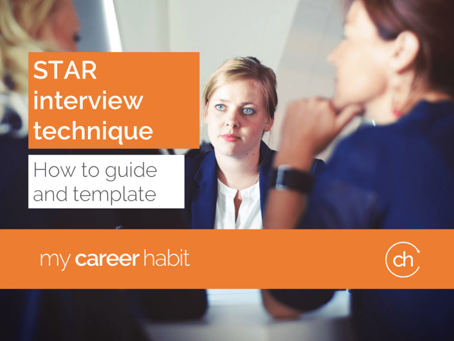 star interview technique how to guide and template my career habit