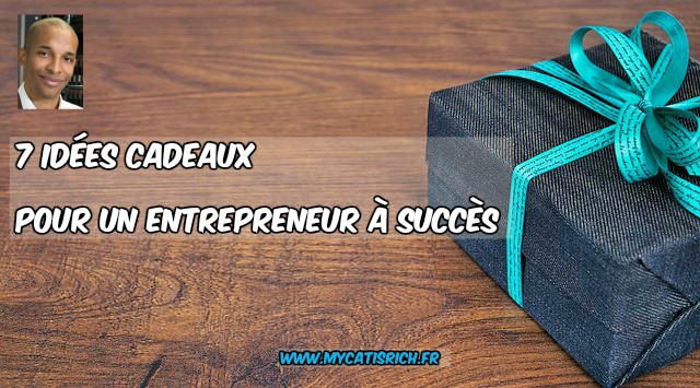 idée cadeau pour entrepreneur