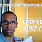 Quel type d'investisseur es tu ?