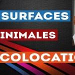 Quelles sont les surfaces minimales en colocation