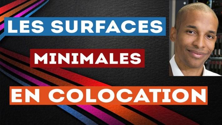 connaître les surfaces minimales pour la colocation