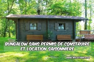 Faire de la location saisonnière avec un bungalow sans permis de construire