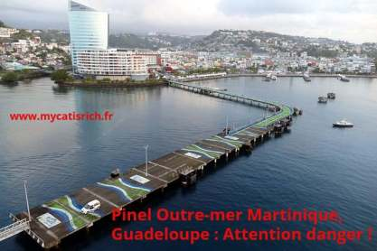 Pinel Outre Mer Martinique Guadeloupe