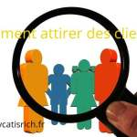 Comment attirer des clients ?