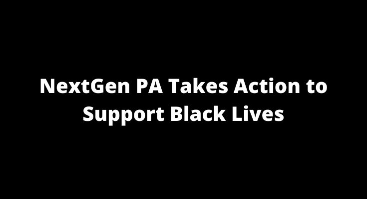 NextGen PA Takes Action to Support Black Lives