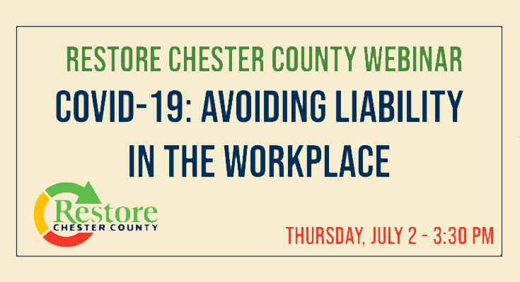"Free ""COVID-19: Avoiding Liability in the Workplace"" Webinar for Chester County Businesses"