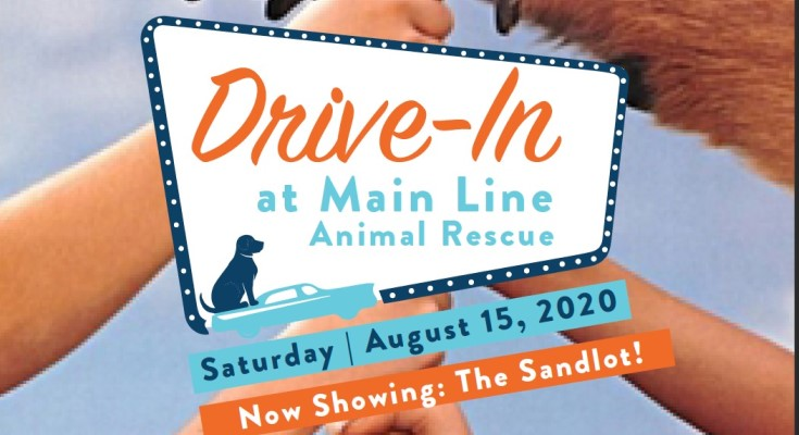 Main Line Animal Rescue Host Drive-in Movie to Raise Funds for Lifesaving Mission