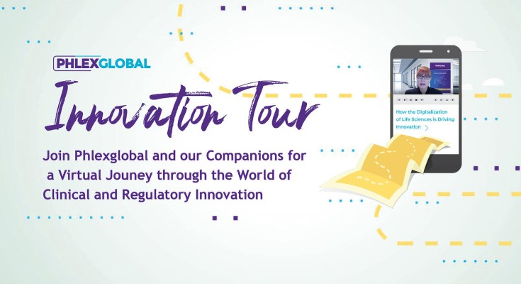 Phlexglobal Announces Innovation Tour: A Unique Virtual Journey through the World of Clinical and Regulatory Innovation