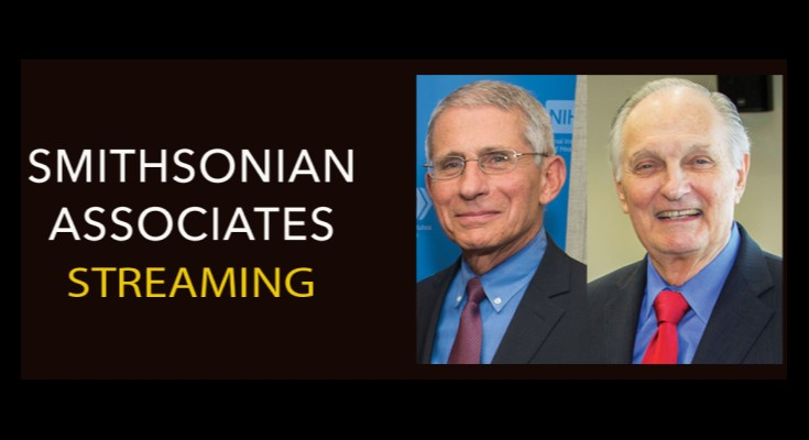 Alan Alda and Anthony Fauci Talk Science in Live-Streamed Smithsonian Associates Event