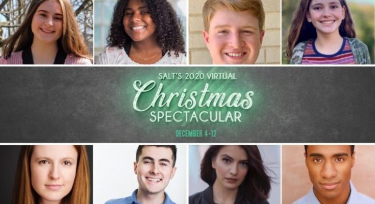 Have Yourself a Merry Little Virtual Christmas with SALT's A Christmas Spectacular, December 4 - 12, 2020