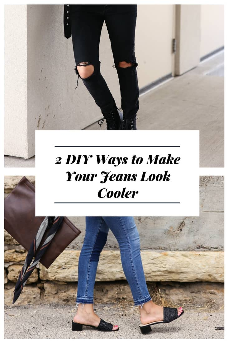 DIY Ways to Make Your Jeans Look Cooler