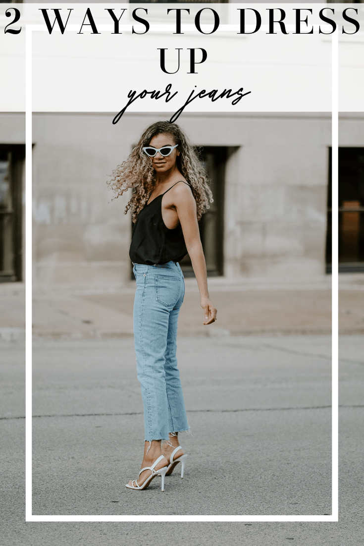 2 ways to dress up your jeans