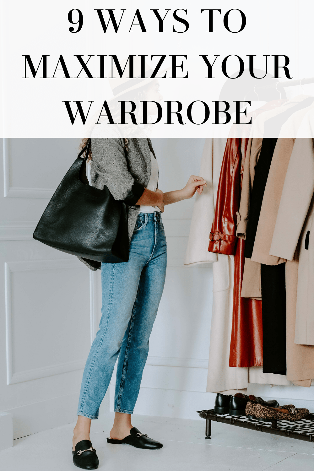 maximize your wardrobe
