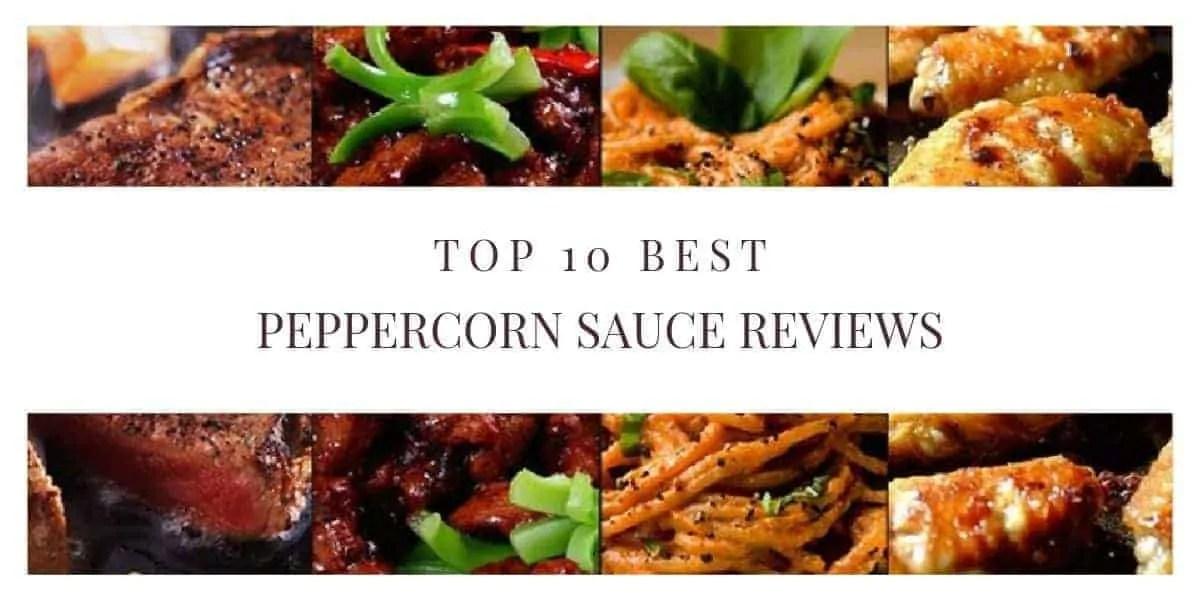 Top 10 best peppercorn sauce reviews