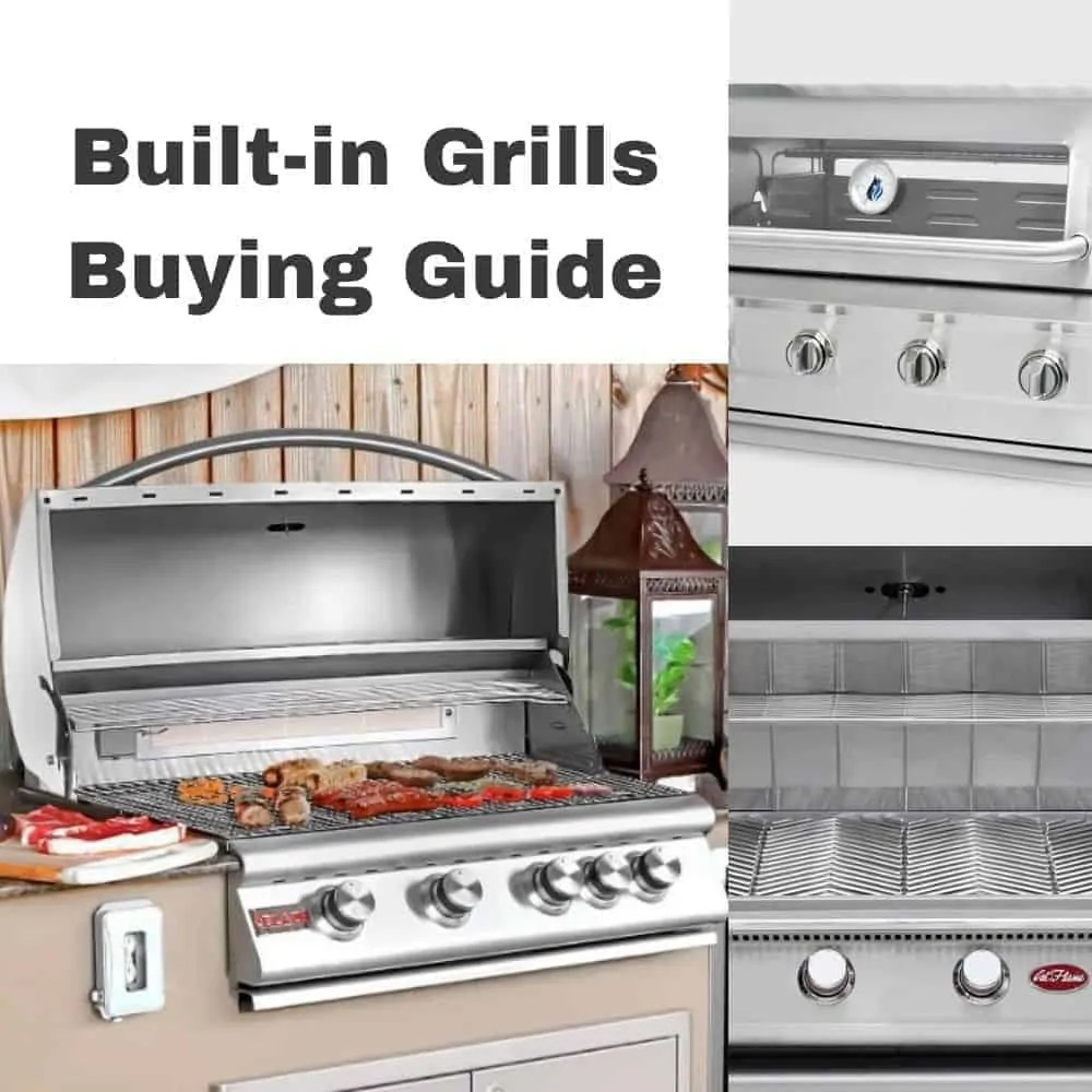 How to Choose the Best Built In Grills